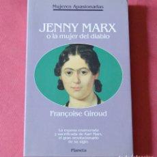 Libros de segunda mano: JENNY MARX O LA MUJER DEL DIABLO - FRANÇOISE GIRAUD - 1º EDICION 1992 - PLANETA. Lote 176633298
