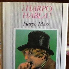 Livres d'occasion: ¡HARPO HABLA! HARPO MARX. 1ª EDICIÓN MONTESINOS.. Lote 176634649