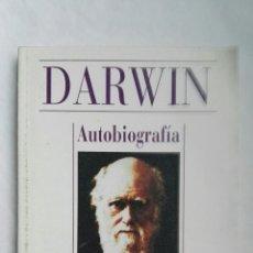 Libros de segunda mano: DARWIN AUTOBIOGRAFÍA. Lote 176698748