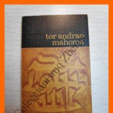 Libros de segunda mano: MAHOMA. (SU VIDA - SU FE) - TOR ANDRAE. Lote 195160281