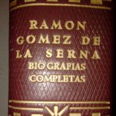 Libros de segunda mano: AGUILAR - RAMON GOMEZ DE LA SERNA BIOGRAFIAS COMPLETAS 1ª EDICION 1959. Lote 176975039