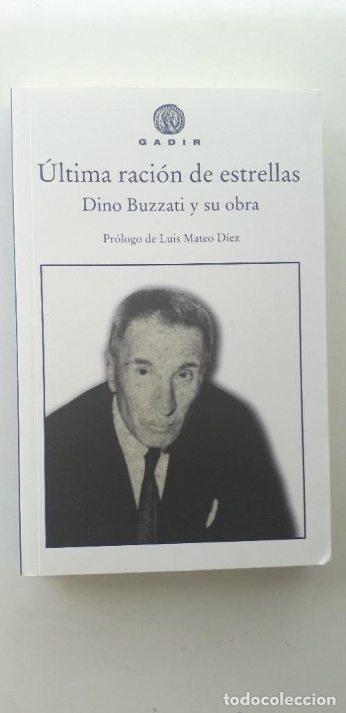 ÚLTIMA RACIÓN DE ESTRELLAS, DINO BUZZATI Y SU OBRA - VVAA (Libros de Segunda Mano - Biografías)