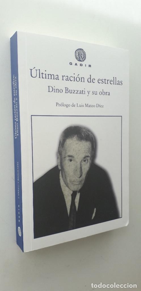 Libros de segunda mano: ÚLTIMA RACIÓN DE ESTRELLAS, DINO BUZZATI Y SU OBRA - VVAA - Foto 2 - 177263537