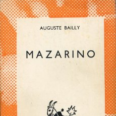 Livros em segunda mão: MAZARINO. AUGUSTE BAILLY.. Lote 177519172