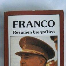 Libros de segunda mano: FRANCO RESUMEN BIOGRÁFICO. Lote 177894069