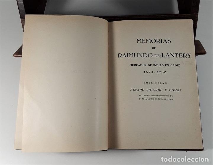 Libros de segunda mano: MEMORIAS DE RAIMUNDO DE LANTERY. EJEMP. Nº 30. A. PICARDO. IMP. ESCELICER. 1949. - Foto 5 - 178029397