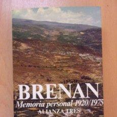 Libros de segunda mano: BRENAN. MEMORIA PERSONAL 1920-1975 / 1983. ALIANZA TRES. Lote 178083989