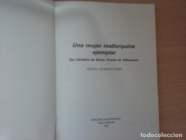 Libros de segunda mano: UNA MUJER MALLORQUINA EJEMPLAR. SOR CATALINA MAURA - TEÓFILO APARICIO - Foto 2 - 178296685