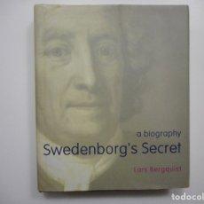 Libros de segunda mano: LARS BERGQUIST SWEDENBORG´S SECRET A BIOGRAPHY ( INGLÉS) Y96348. Lote 178563685