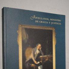 Libros de segunda mano: JOVELLANOS, MINISTRO DE GRACIA Y JUSTICIA. VV.AA. Lote 178712292