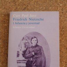 Libros de segunda mano: FRIEDRICH NIETZSCHE. 1. INFANCIA Y JUVENTUD. PAUL JANZ (CURT) MADRID, ALIANZA, 1981.. Lote 178789441