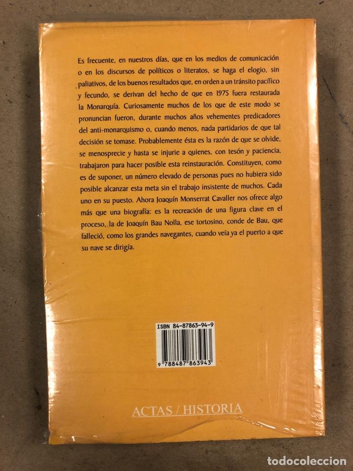 Libros de segunda mano: JOAQUÍN BAU NOLLA Y LA RESTAURACIÓN DE LA MONARQUÍA. JOAQUÍN MONSERRAT CAVALLER. NUEVO. - Foto 2 - 178856706