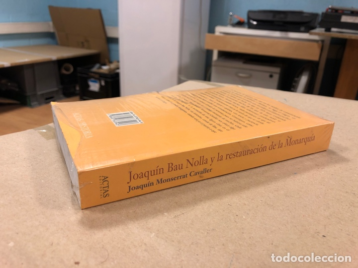 Libros de segunda mano: JOAQUÍN BAU NOLLA Y LA RESTAURACIÓN DE LA MONARQUÍA. JOAQUÍN MONSERRAT CAVALLER. NUEVO. - Foto 3 - 178856706