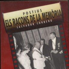 Libros de segunda mano: POSITIUS - ELS RACONS DE LA MEMORIA .- SALVADOR CORBERO.. Lote 178955175