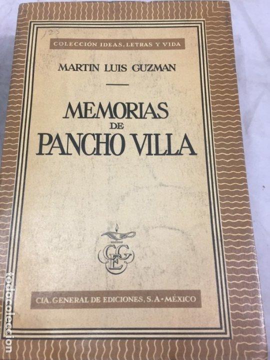 MEMORIAS DE PANCHO VILLA - MARTÍN LUIS GUZMAN 1954 (Libros de Segunda Mano - Biografías)