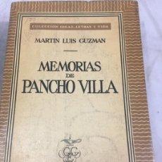 Libros de segunda mano: MEMORIAS DE PANCHO VILLA - MARTÍN LUIS GUZMAN 1954. Lote 178980655