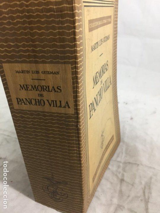 Libros de segunda mano: Memorias De Pancho Villa - Martín Luis Guzman 1954 - Foto 2 - 178980655