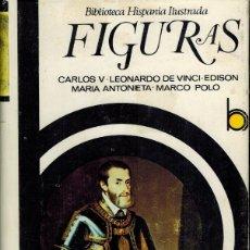 Libros de segunda mano: FIGURAS (EDISÓN & LEONARDO DA VINCI & MARÍA ANTONIETA & CARLOS V & MARCO POLO. Lote 179008047