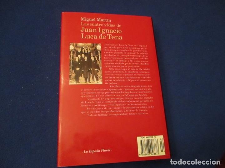 Libros de segunda mano: Las cuatro vidas de Juan Ignacio Luca de Tena Editorial Planeta Miguel Martin 1998 - Foto 2 - 179061290
