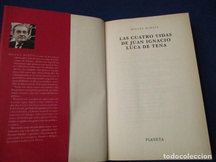 Libros de segunda mano: Las cuatro vidas de Juan Ignacio Luca de Tena Editorial Planeta Miguel Martin 1998 - Foto 4 - 179061290