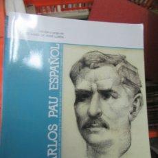 Libros de segunda mano: CARLOS PAU ESPAÑOL, JOSÉ MARÍA DE JAIME LORÉN. ART.548-277. Lote 179229686