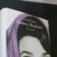 Libros de segunda mano: AUDREY HEPBURN-LA BIOGRAFIA-DONALD SPOTO-EDITORIAL LUMEN. Lote 179310430