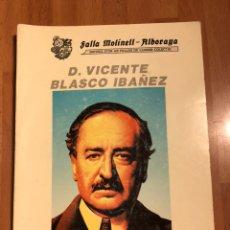 Libros de segunda mano: LIBRO VICENTE BLASCO IBAÑEZ.RESUM D,UNA VIDA.FALLA MOLINELL ALBORAYA 1993. Lote 179310488