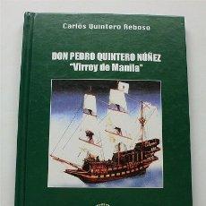 Libros de segunda mano: DON PEDRO QUINTERO NÚÑEZ, VIRREY DE MANILA (FILIPINAS) EXCMO.CABILDO INSULAR DE EL HIERRO (CANARIAS). Lote 179316716