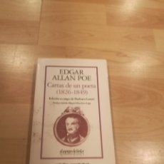 Libros de segunda mano: 'CARTAS DE UN POETA (1826-1849)'. EDGAR ALLAN POE. Lote 179317052