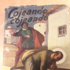Libros de segunda mano: COJEANDO ... COJEANDO. BIOGRAFÍA DIALOGADA SOBRE LA VIDA DE SAN IGNACIO DE LOYOLA.. Lote 179321872