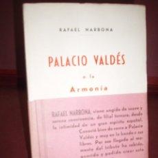 Libros de segunda mano: RAFAEL NARBONA ... PALACIO VALDES O LA ARMONIA. Lote 179323783