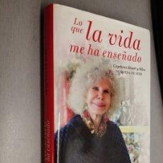 Libros de segunda mano: LO QUE LA VIDA ME HA ENSEÑADO / CAYETANA STUART Y SILVA DUQUESA DE ALBA / ESPASA 2013. Lote 179326178