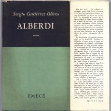 Libros de segunda mano: GUTIÉRREZ. JUAN BAUTISTA ALBERDI. 2 ENSAYOS: ALBERDI EN CHILE. VISIÓN INTERNACIONAL DE ALBERDI. 1962. Lote 179392296