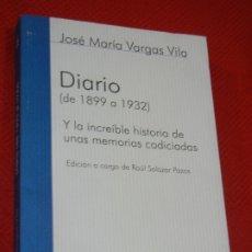 Libros de segunda mano: DIARIO (DE 1899 A 1932) , DE JOSE MARIA VARGAS VILA - ED.ALTERA 2000. Lote 179538761