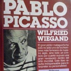 Libros de segunda mano: PABLO PICASSO. WILFRIED WIEGAND. Lote 179716273