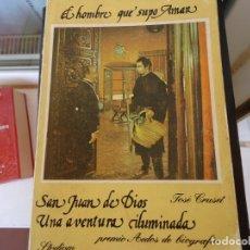 Libros de segunda mano: SAN JUAN DE DIOS UNA AVENTURA ILUMINADA. Lote 180051098