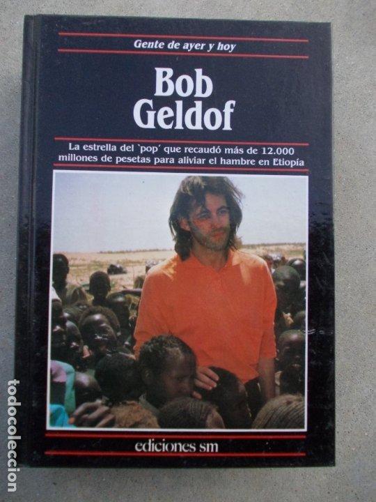 GENTE DE AYER Y HOY EDICIONES SM BOB GELDOF (Libros de Segunda Mano - Biografías)