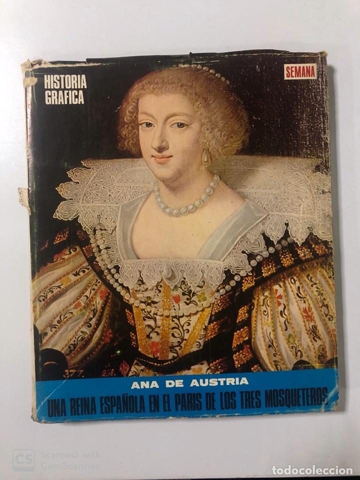 Libros de segunda mano: ANA DE AUSTRIA. UNA REINA ESPAÑOLA EN EL PARIS DE LOS TRES MOSQUETEROS. SEMANA. PAGS: 454 - Foto 4 - 180093580
