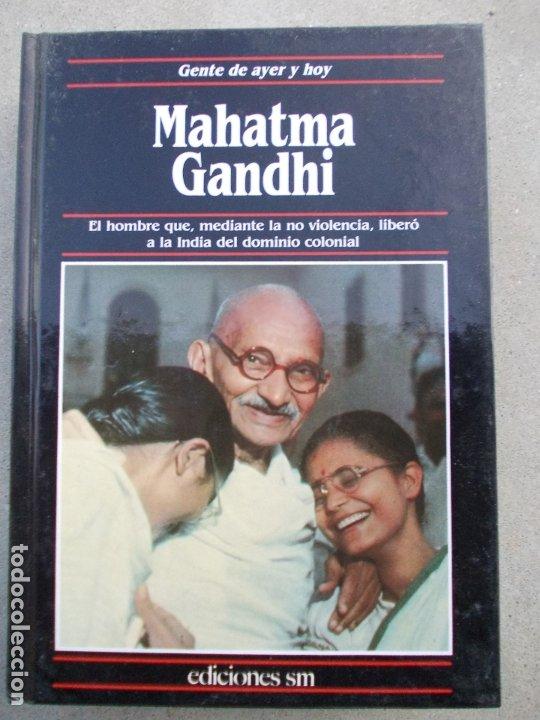 GENTE DE AYER Y HOY EDICIONES SM MAHATMA GANDHI (Libros de Segunda Mano - Biografías)
