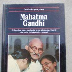 Libros de segunda mano: GENTE DE AYER Y HOY EDICIONES SM MAHATMA GANDHI. Lote 180095293