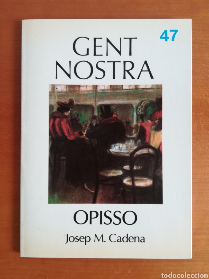 OPISSO - GENT NOSTRA NÚM. 47 (Libros de Segunda Mano - Biografías)
