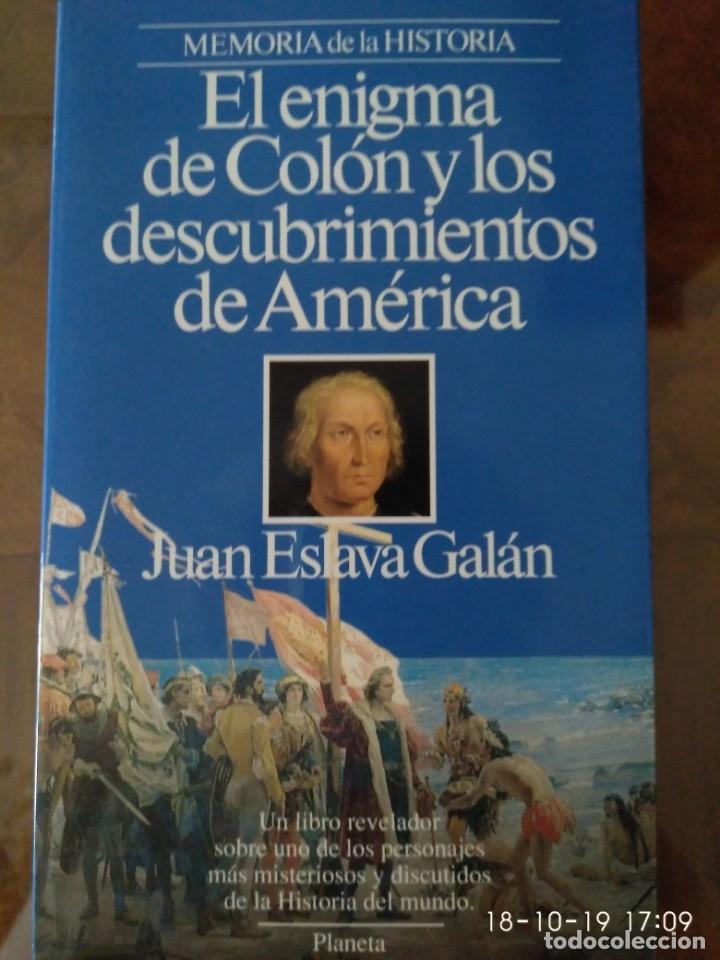 EL ENIGMA DE COLÓN Y LOS DESCUBRIMIENTOS DE AMÉRICA.- JUAN ESLAVA GALAN.- ED. PLANETA (Libros de Segunda Mano - Biografías)