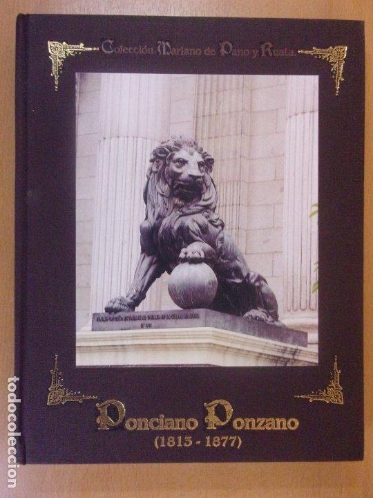 PONCIANO PONZANO (1813-1877) / COLECCIÓN MARIANO DE PANO Y RUATA. Nº 22 / 2002 (Libros de Segunda Mano - Biografías)