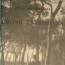 Libros de segunda mano: CARO BAROJA, PÍO - CRÓNICA BAROJIANA. (LA SOLEDAD DE PÍO BAROJA). Lote 180140608