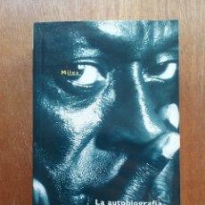 Libros de segunda mano: MILES DAVIS, LA AUTOBIOGRAFIA, QUINCY TROUPE, EDICIONES B, 1995. Lote 180241252