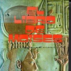 Libros de segunda mano: WEST : EL LIBRO DE MOISÉS -SU VIDA, MILAGROS Y ASESINATO (PRODUCCIONES EDITORIALES, 1979). Lote 180247350