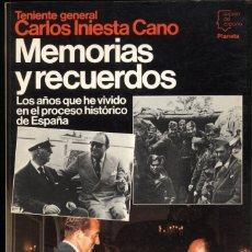 Libros de segunda mano: MEMORIAS Y RECUERDOS .- TENIENTE GENERAL CARLOS INIESTA CANO.. Lote 180255138