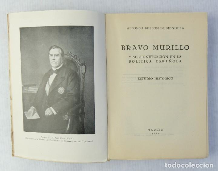 Libros de segunda mano: Bravo Murillo y su significacion en la politica española-Alfonso Bullon de Mendoza-1950 - Foto 4 - 180409712