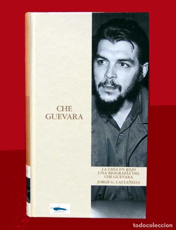 CHE GUEVARA, UNA VIDA EN ROJO - BIOGRAFIA, POR JORGE G. CASTAÑEDA, BIBLIOTECA ABC, EDIT FOLIO, NUEVO (Libros de Segunda Mano - Biografías)