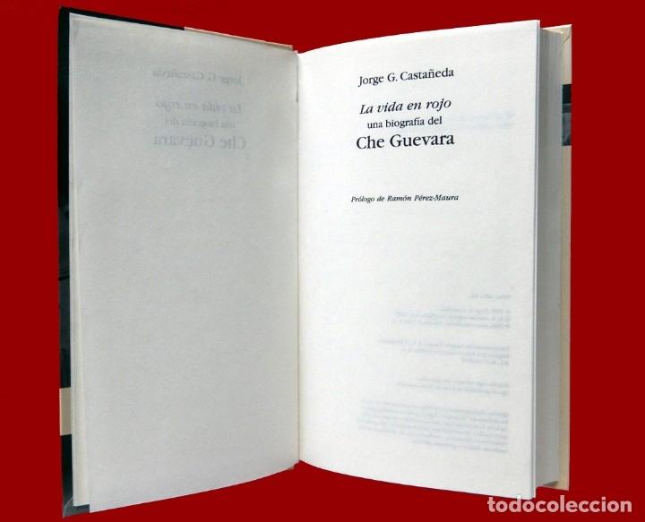 Libros de segunda mano: CHE GUEVARA, UNA VIDA EN ROJO - BIOGRAFIA, POR JORGE G. CASTAÑEDA, BIBLIOTECA ABC, EDIT FOLIO, NUEVO - Foto 3 - 180423346